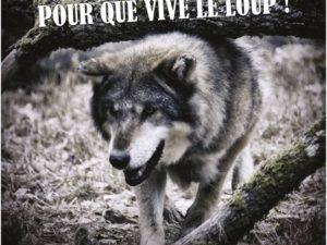 Affiche Pour que vive le Loup !